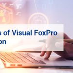 The Advantages of Visual FoxPro to .NET Migration