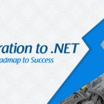 Migration to .NET your Roadmap to Success