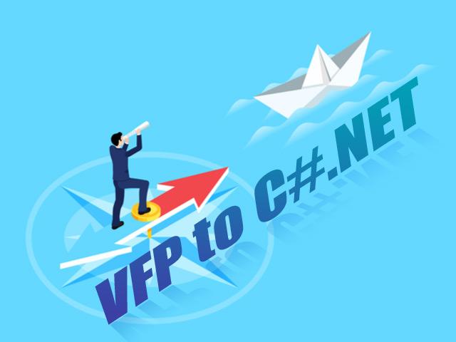 Migrate VFP to C#.NET